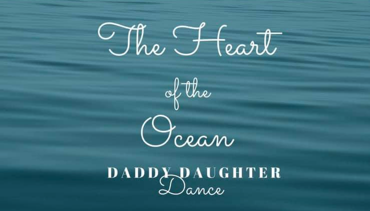 The Heart of the Ocean - Daddy-Daughter Dance
